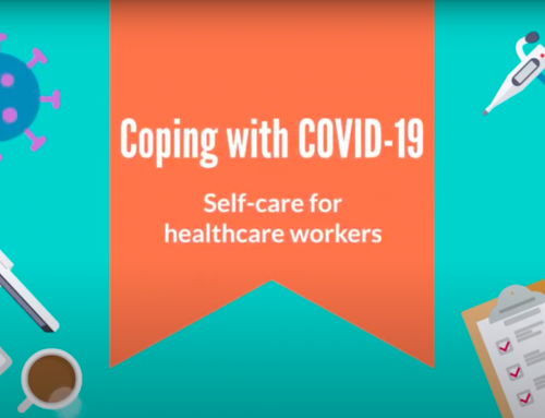 Coping with COVID19- Self-care for healthcare workers